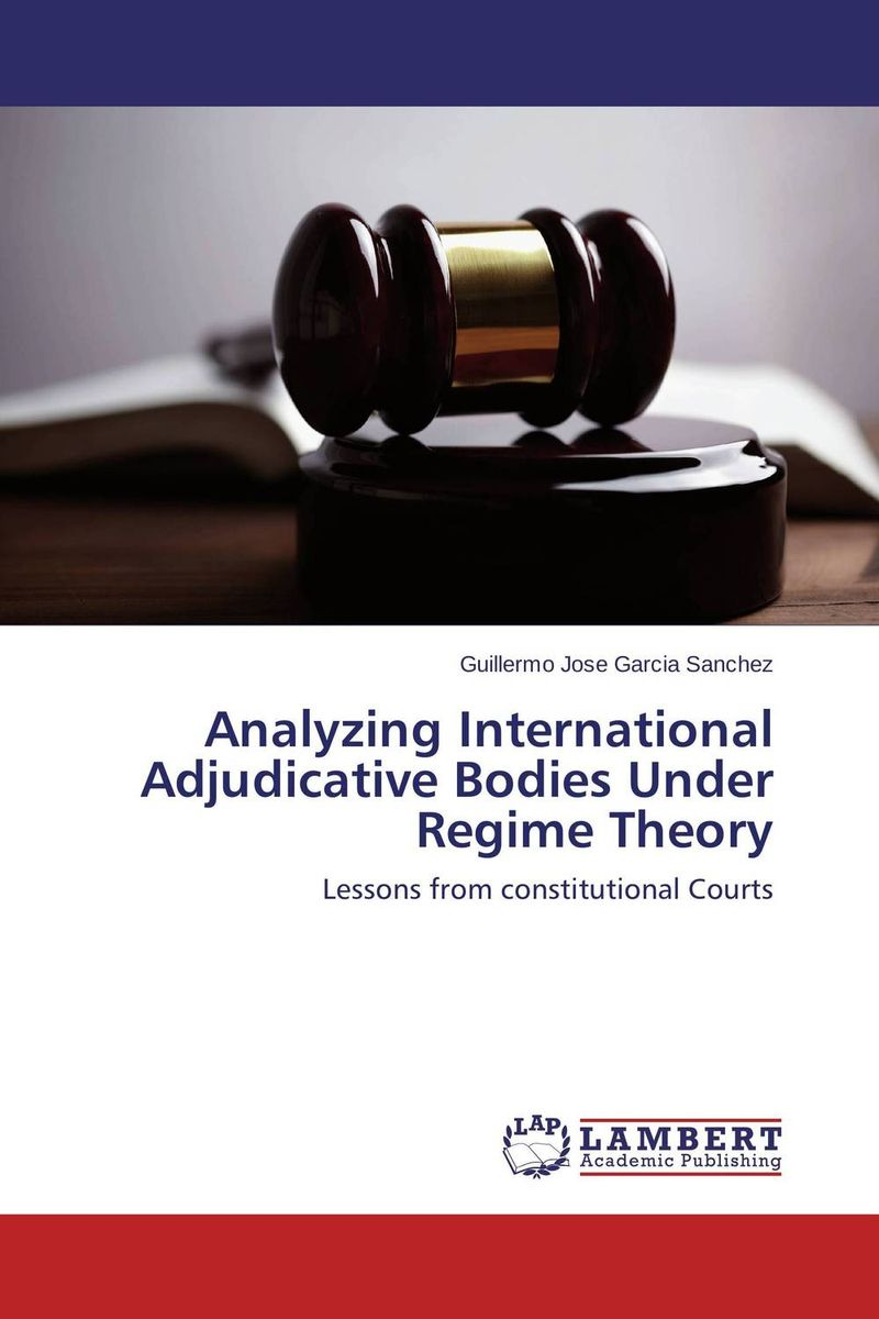 Analyzing International Adjudicative Bodies Under Regime Theory