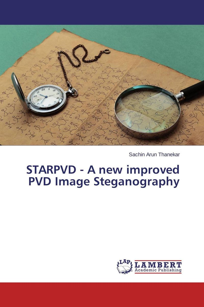 STARPVD - A new improved PVD Image Steganography ahmed hussain ali image in image steganography using pifs