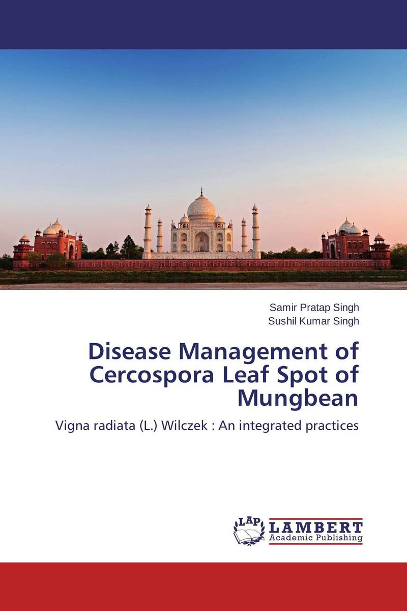 Disease Management of Cercospora Leaf Spot of Mungbean rakesh kumar production potential of summer mungbean cultivars in india