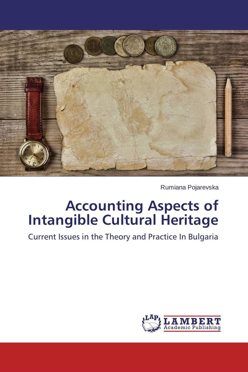 Accounting Aspects of Intangible Cultural Heritage the integration of ethnic kazakh oralmans into kazakh society