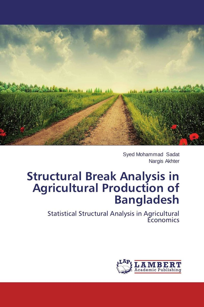 Structural Break Analysis in Agricultural Production of Bangladesh dilip kumar dam break analysis using hec ras a case study
