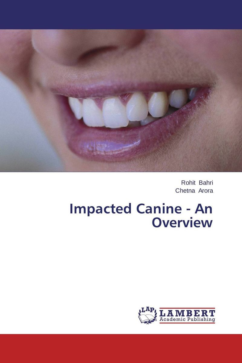 Impacted Canine - An Overview impacted canine an overview