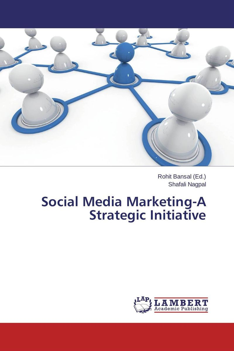 Social Media Marketing-A Strategic Initiative social media impact on state and partnership governance