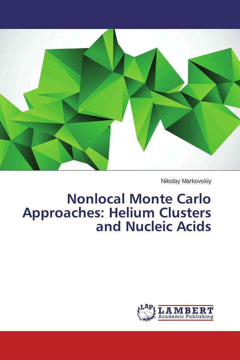 Nonlocal Monte Carlo Approaches: Helium Clusters and Nucleic Acids monte carlo techniques for electron radiotherapy