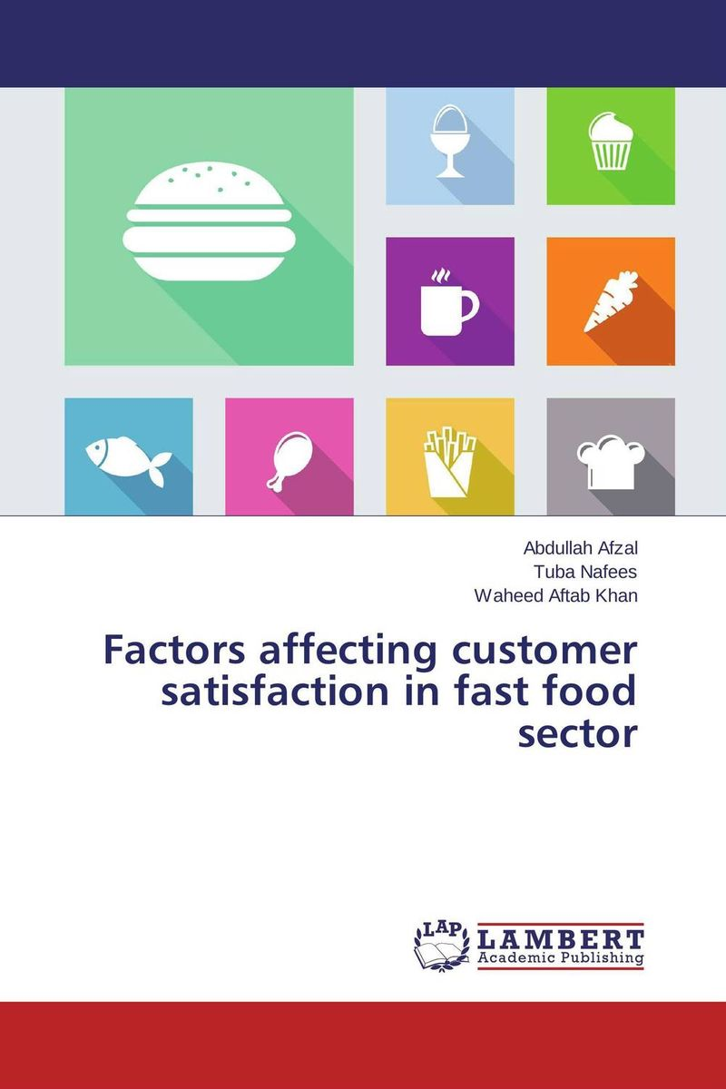 Factors affecting customer satisfaction in fast food sector adding customer value through effective distribution strategy