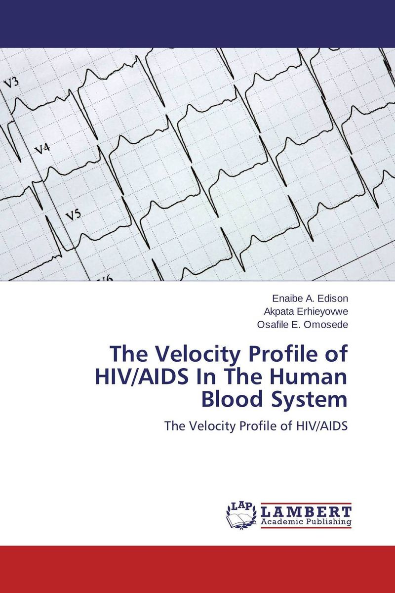 The Velocity Profile of HIV/AIDS In The Human Blood System cmam heart12 human blood circulatory system education model with 2 parts heart