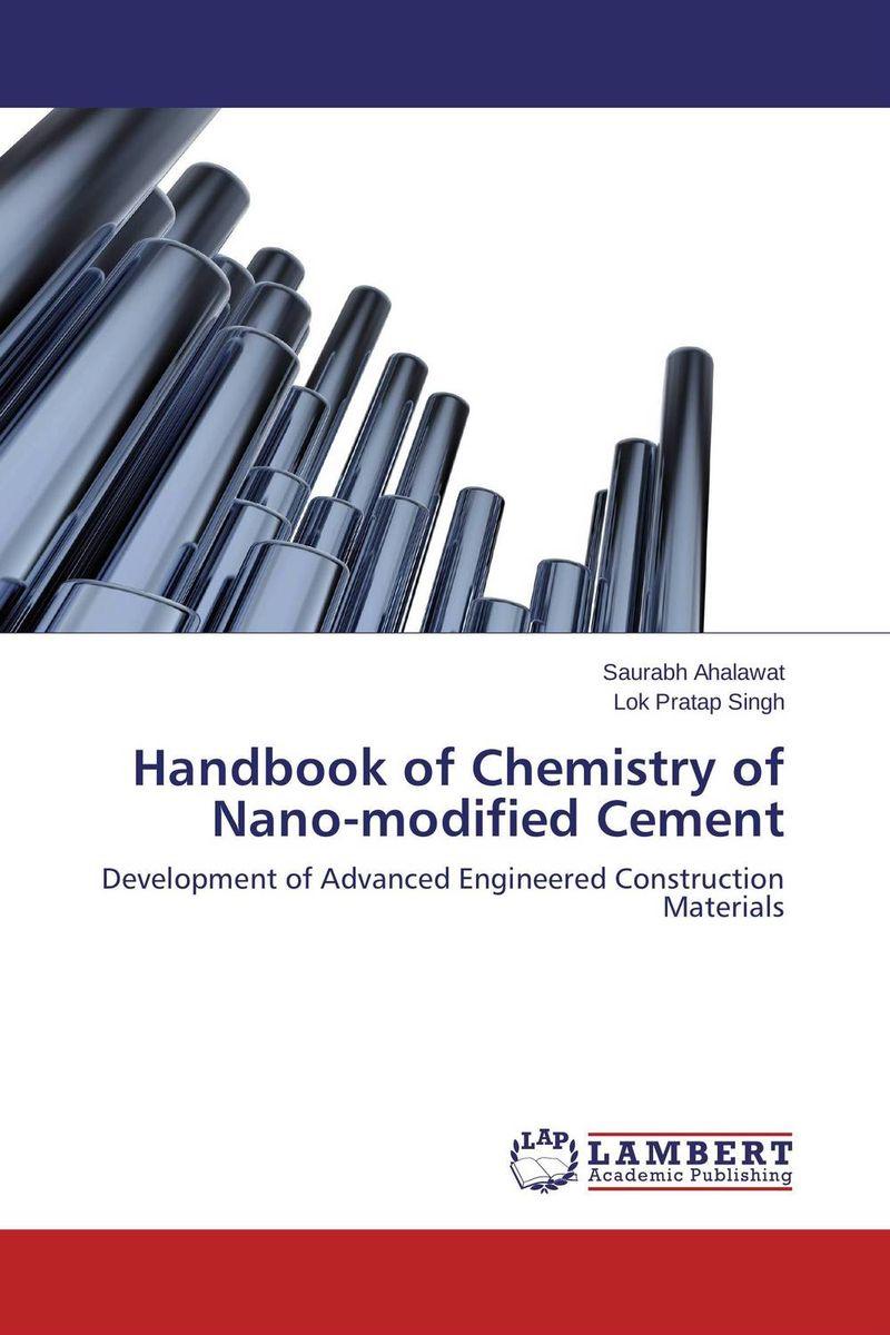 Handbook of Chemistry of Nano-modified Cement civil engineering materials handbook for technicians