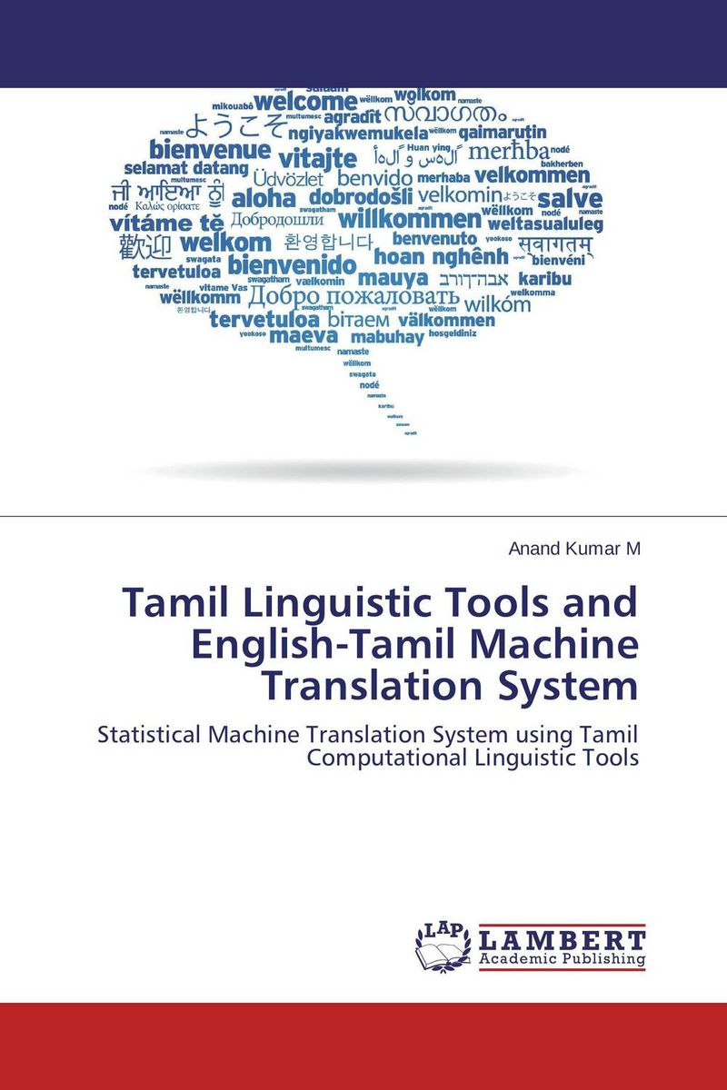 Tamil Linguistic Tools and English-Tamil Machine Translation System the translation of figurative language