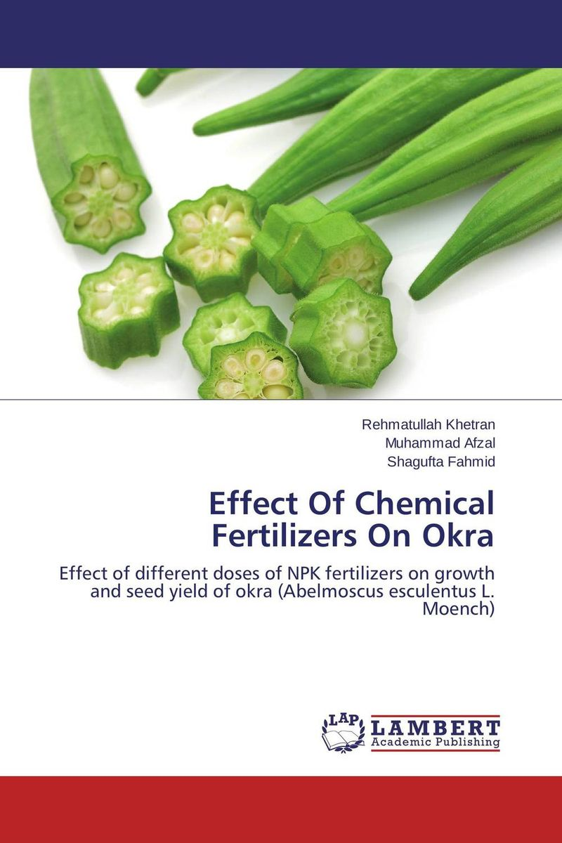 Effect Of Chemical Fertilizers On Okra effect of different priming methods on seed quality of china aster
