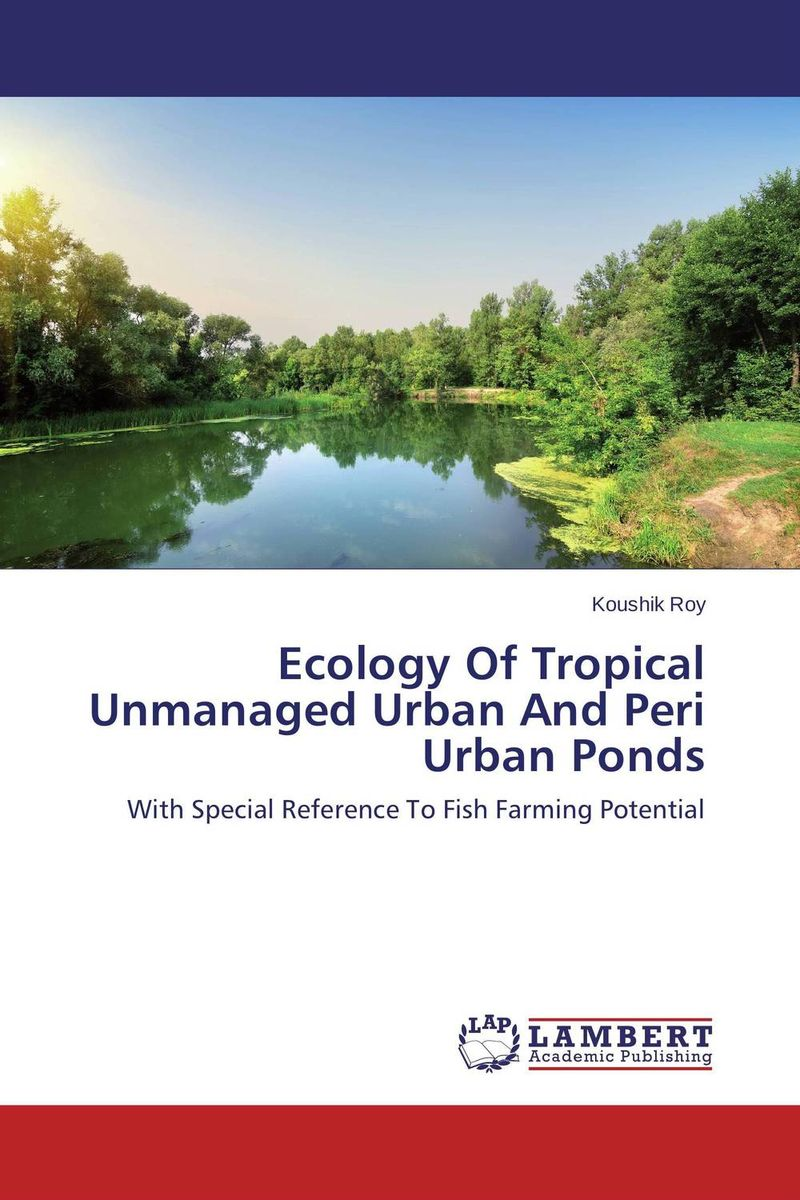 Ecology Of Tropical Unmanaged Urban And Peri Urban Ponds influence of varying fish densities on pond nutrient dynamics