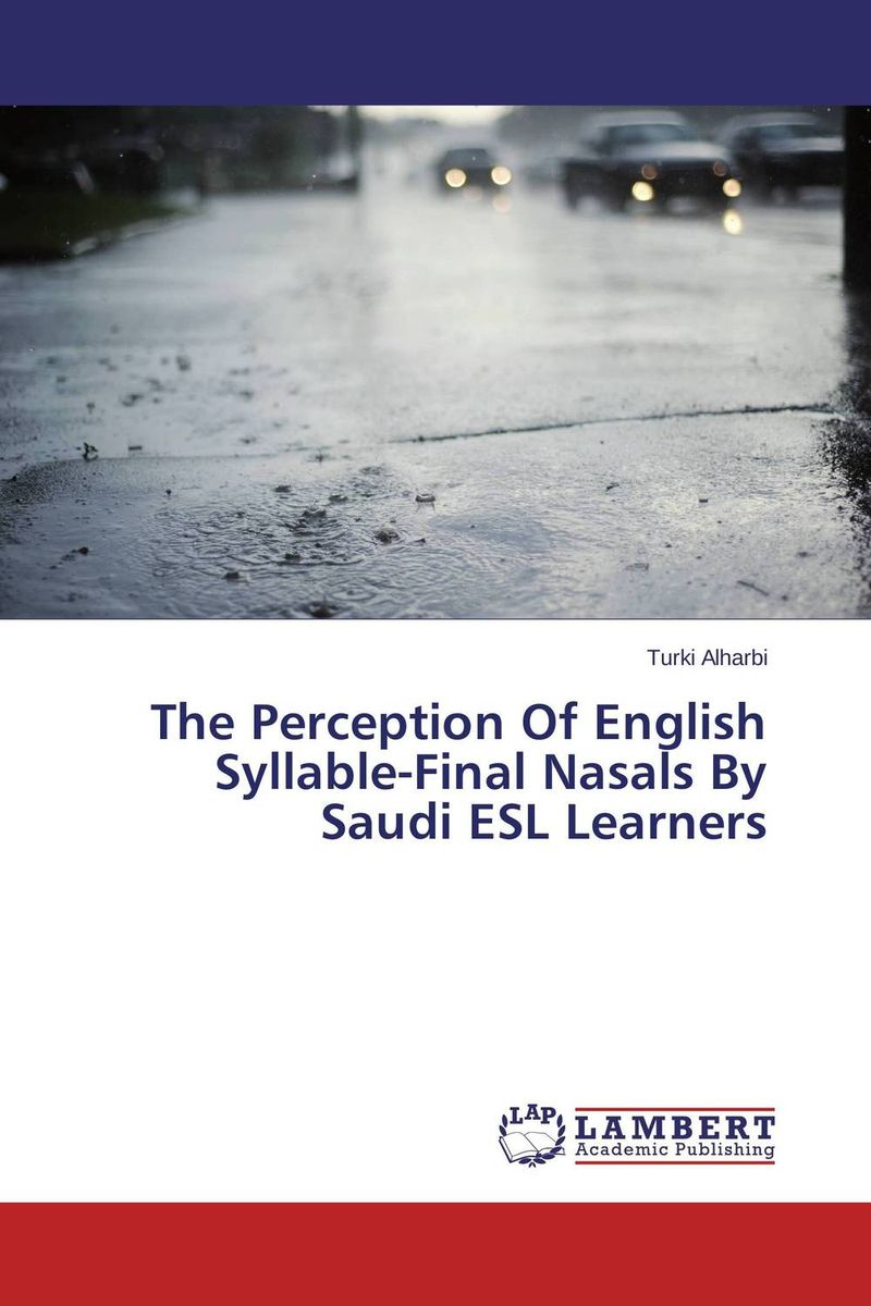 The Perception Of English Syllable-Final Nasals By Saudi ESL Learners the comedy of errors