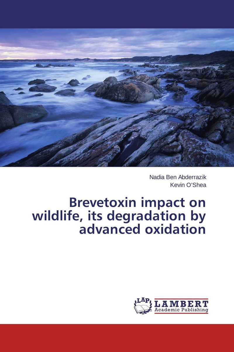 Brevetoxin impact on wildlife, its degradation by advanced oxidation sources of chloride and its impact on groundwater