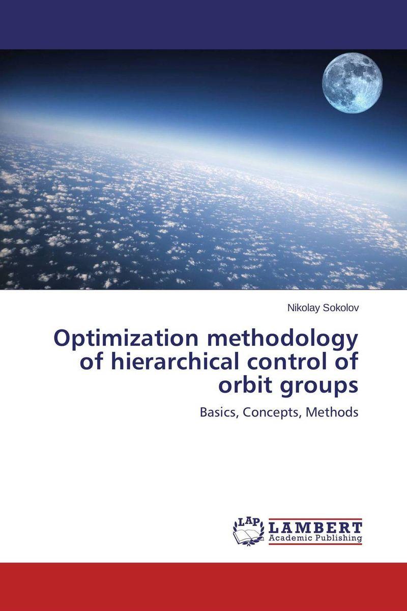 Optimization methodology of hierarchical control of orbit groups economic methodology