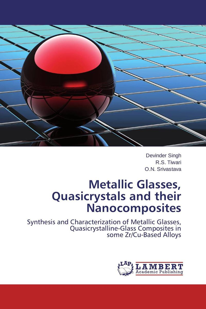 Metallic Glasses, Quasicrystals and their Nanocomposites asit kumar khanra production of nanocrystalline zrb2 powder and zrb2 cu composites