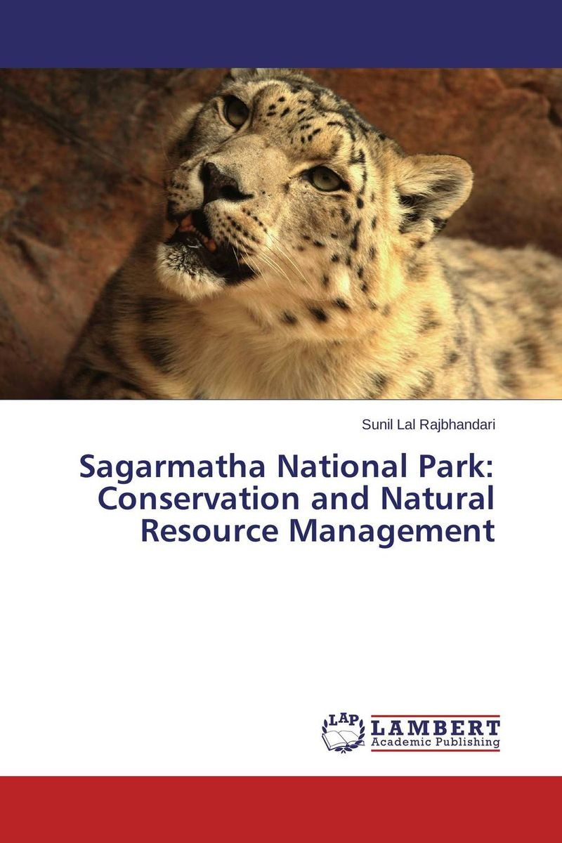 Sagarmatha National Park: Conservation and Natural Resource Management livestock grazing and natural resource management in kumaon hills