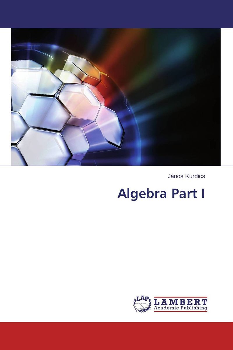 Algebra Part I mm uckerman zuckerman complete solutions to even–numbered exercises for college algebra etc