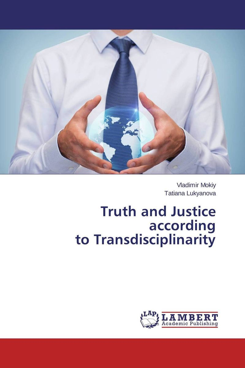 Truth and Justice according to Transdisciplinarity костюм для танца живота society for the promotion of natural hall yc1015 ad