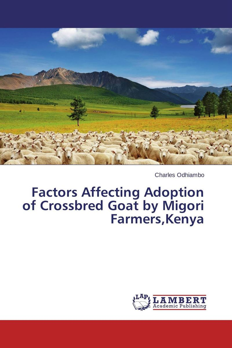 Factors Affecting Adoption of Crossbred Goat by Migori Farmers,Kenya