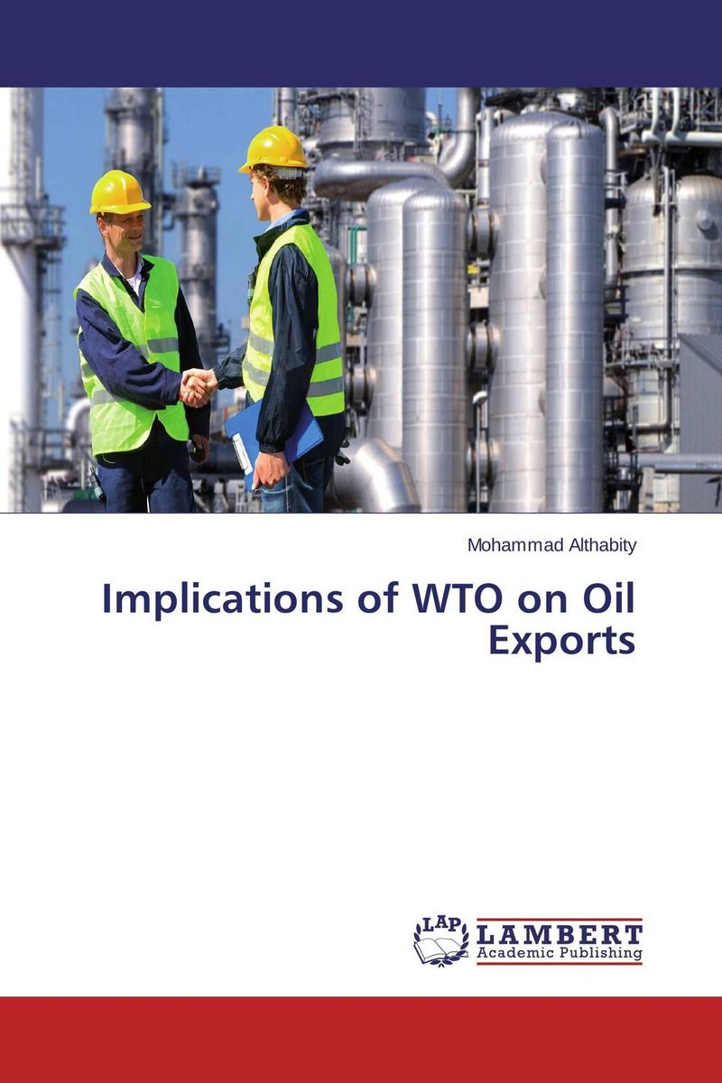 Implications of WTO on Oil Exports oil separator integrates well the different techniques of oil separation in the design of its products