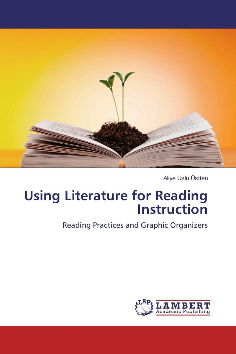 Using Literature for Reading Instruction reader self efficacy and reading instruction