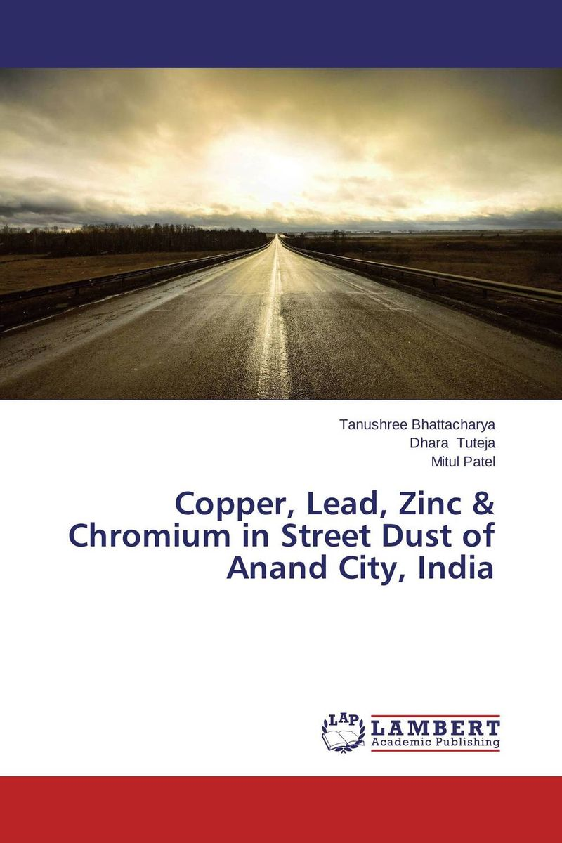 Copper, Lead, Zinc & Chromium in Street Dust of Anand City, India ashish nautiyal and trilok chandra upadhyay vibrational pseudospin solutions of doped triglycine sulphate crystal