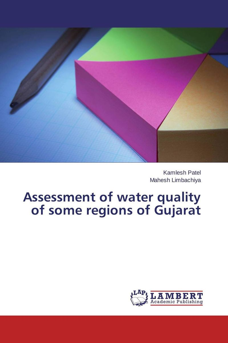 Assessment of water quality of some regions of Gujarat assessment of oral pre cancer and cancerous lesions in gujarat state