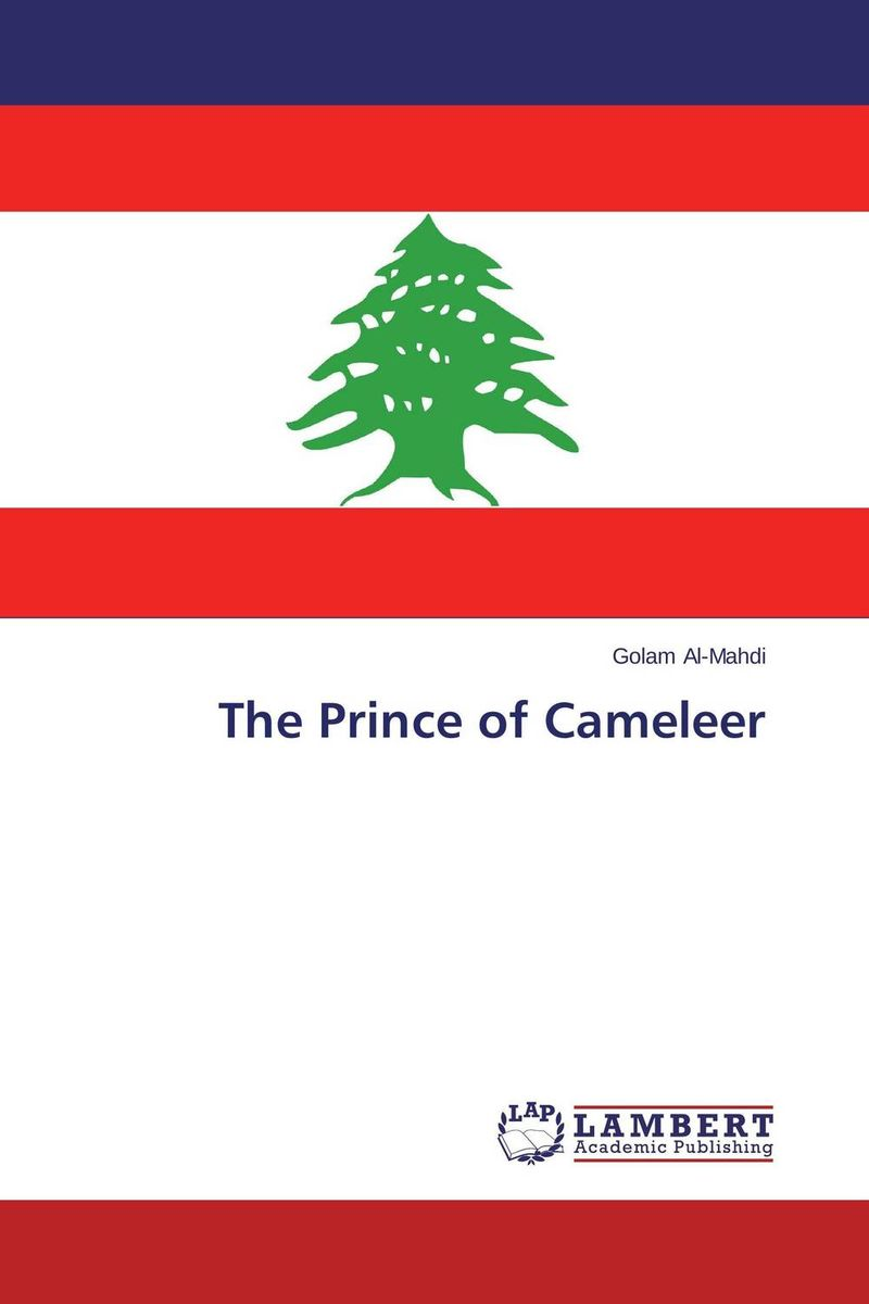 The Prince of Cameleer driven to distraction