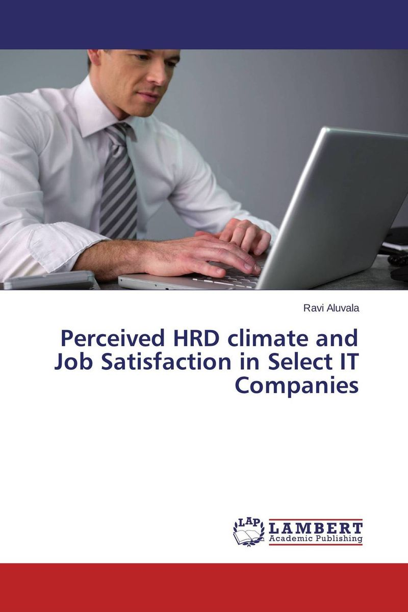 Perceived HRD climate and Job Satisfaction in Select IT Companies impact of job satisfaction on turnover intentions