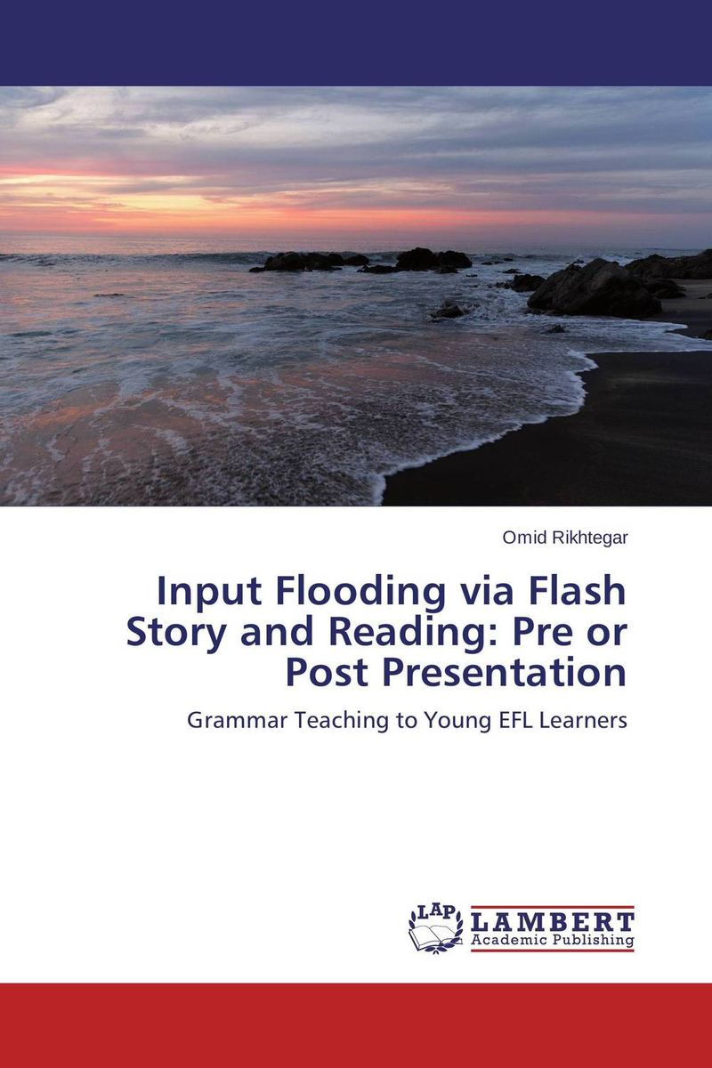 Input Flooding via Flash Story and Reading: Pre or Post Presentation foreign language ten difficulties errors in grammar book practical teaching chinese hanzi books