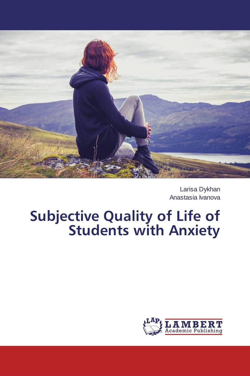 Subjective Quality of Life of Students with Anxiety improving quality of life in anxiety and depression