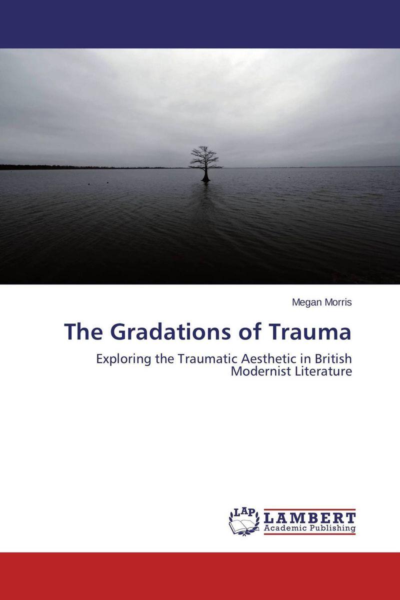 The Gradations of Trauma schwartz handling birth trauma cases vols 1