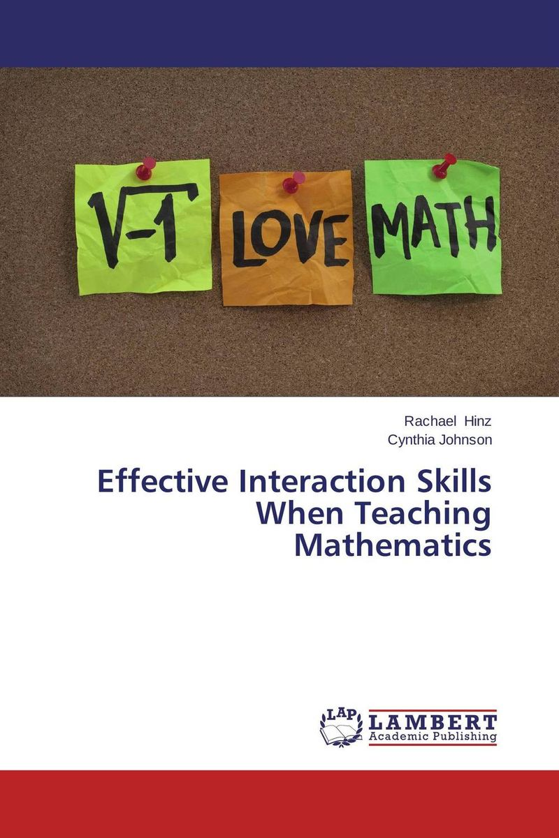 Effective Interaction Skills When Teaching Mathematics jo boaler mathematical mindsets unleashing students potential through creative math inspiring messages and innovative teaching