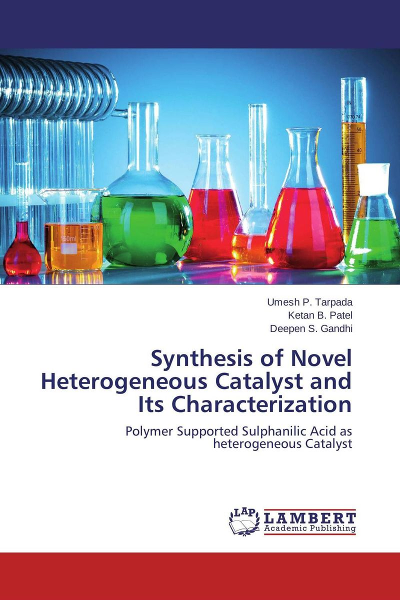 Synthesis of Novel Heterogeneous Catalyst and Its Characterization