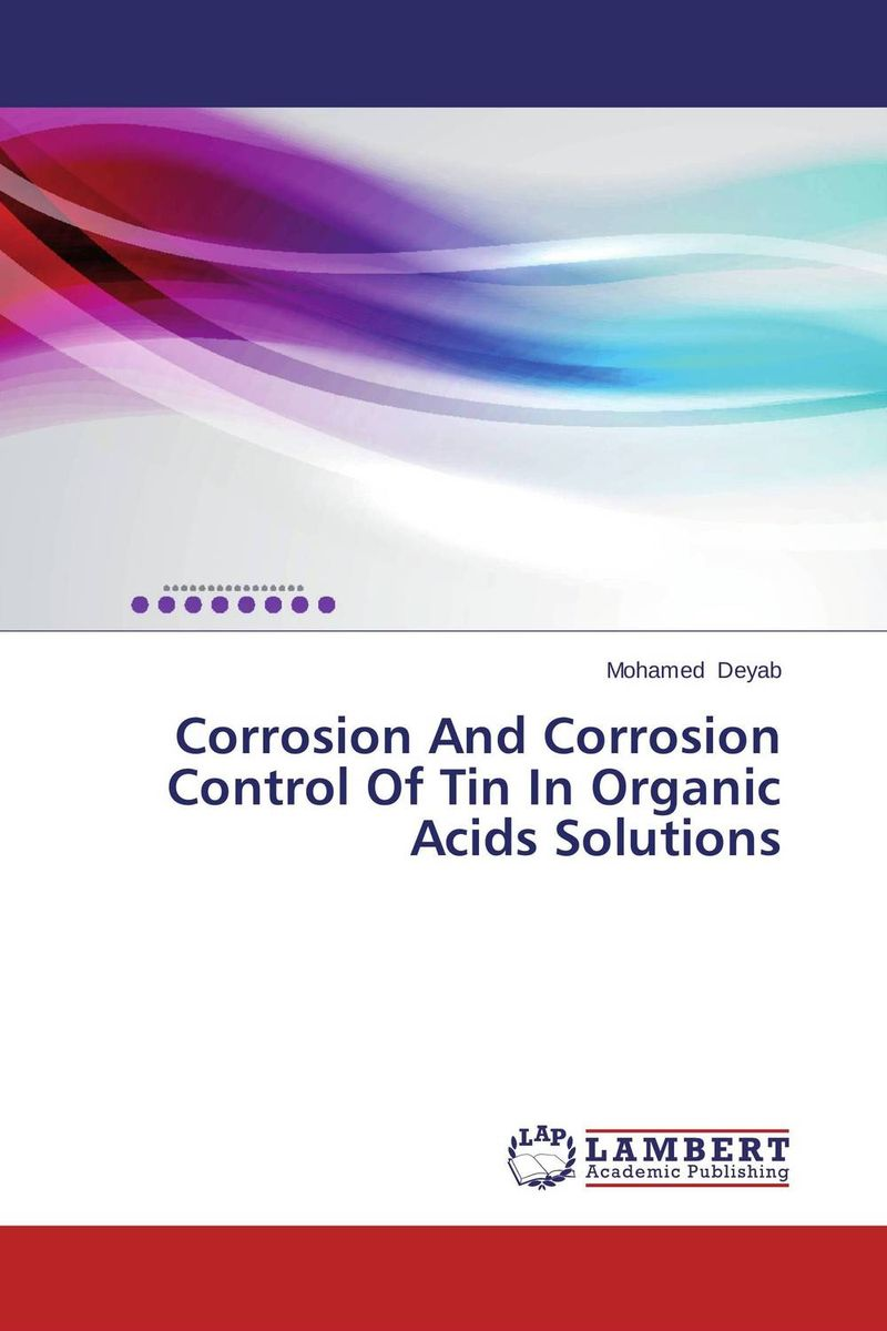 Corrosion And Corrosion Control Of Tin In Organic Acids Solutions dennis hall g boronic acids preparation and applications in organic synthesis medicine and materials