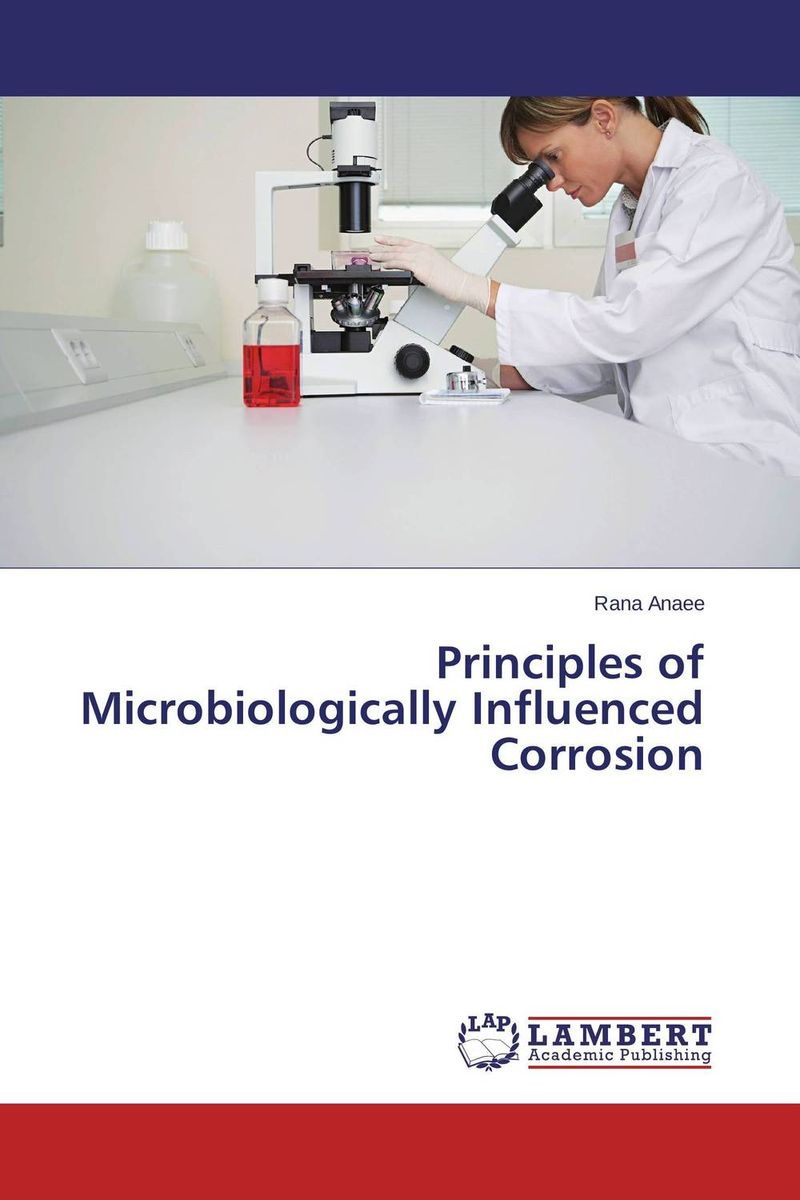 Principles of Microbiologically Influenced Corrosion
