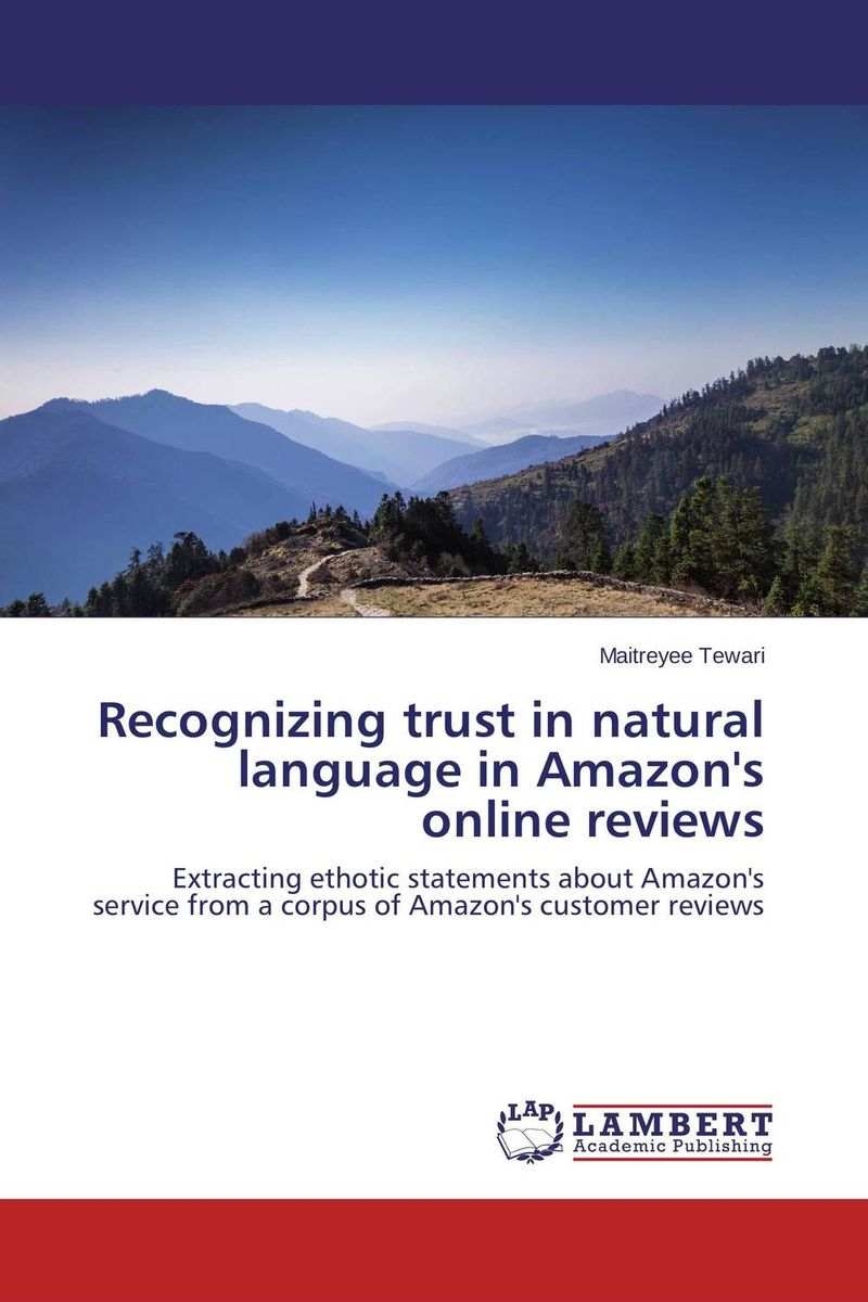Recognizing trust in natural language in Amazon's online reviews