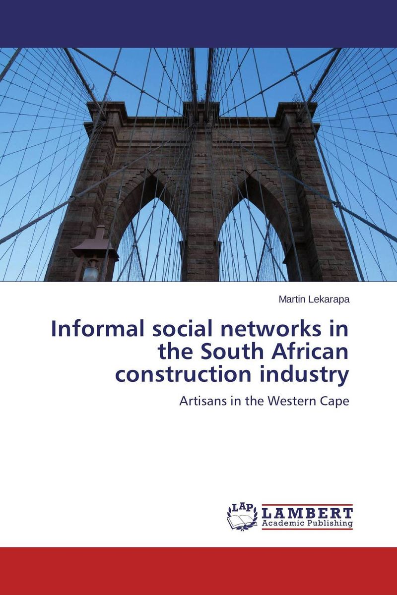купить Informal social networks in the South African construction industry недорого