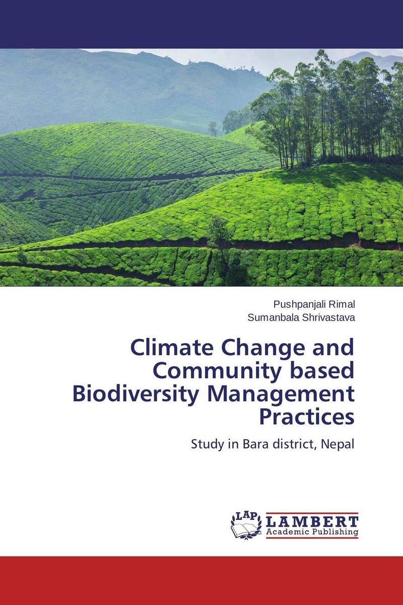 Climate Change and Community based Biodiversity Management Practices joseph rudigi rukema understanding responses and resilience to climate change