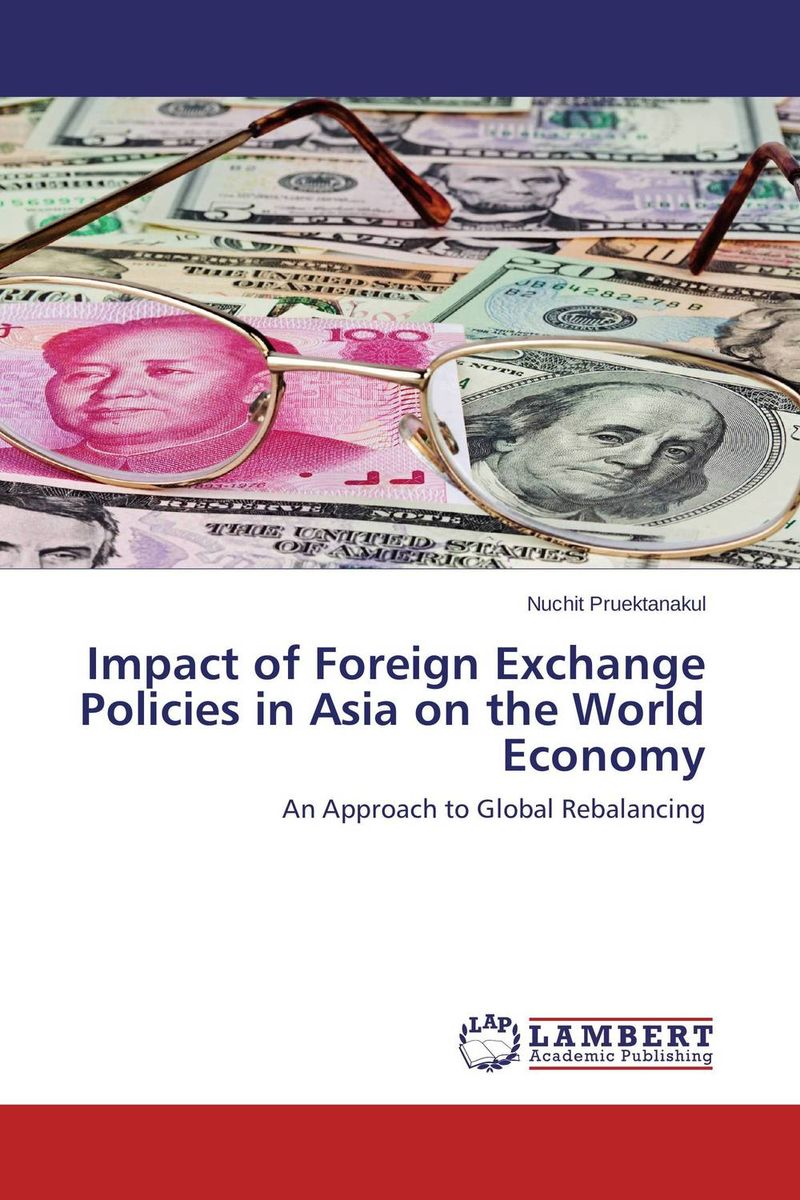 Zakazat.ru: Impact of Foreign Exchange Policies in Asia on the World Economy