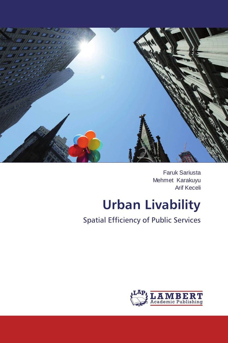 Urban Livability the pattern and process of urban social exclusion in istanbul