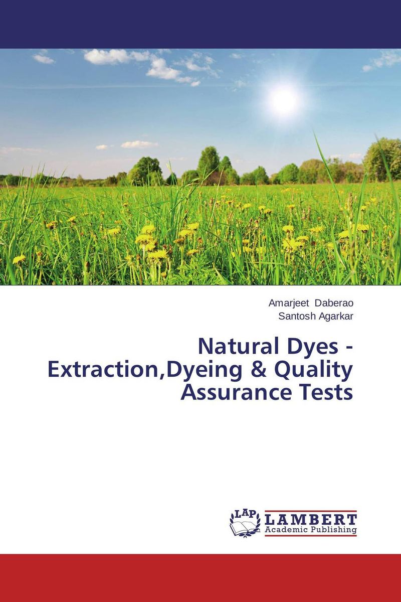 Natural Dyes - Extraction,Dyeing & Quality Assurance Tests natural dyes for textiles