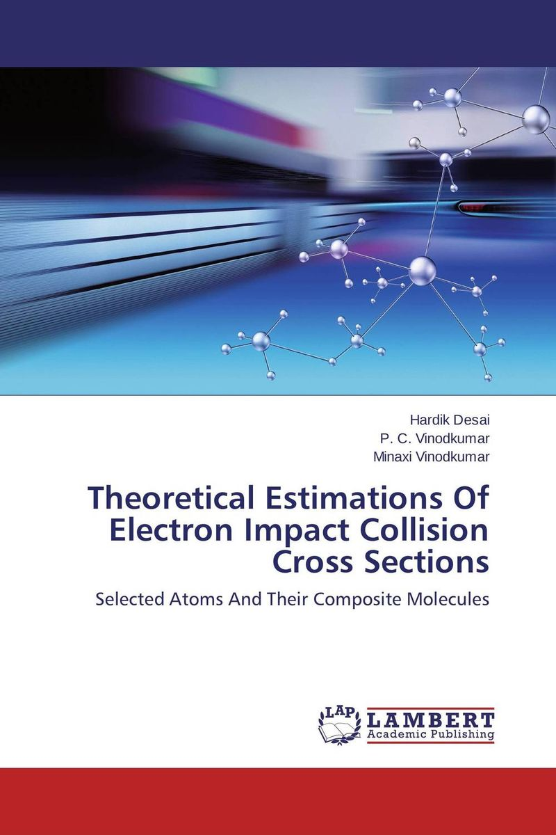 цена на Theoretical Estimations Of Electron Impact Collision Cross Sections