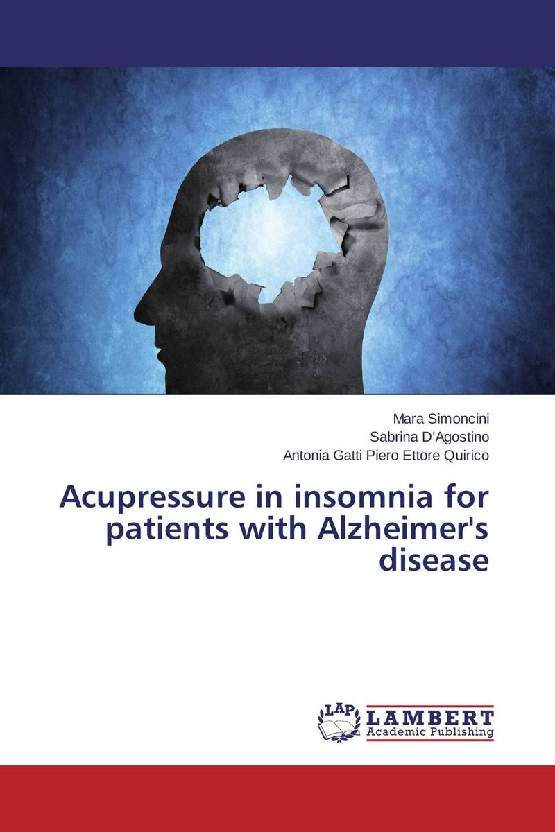 Acupressure in insomnia for patients with Alzheimer's disease stefan hofmann g psychobiological approaches for anxiety disorders treatment combination strategies