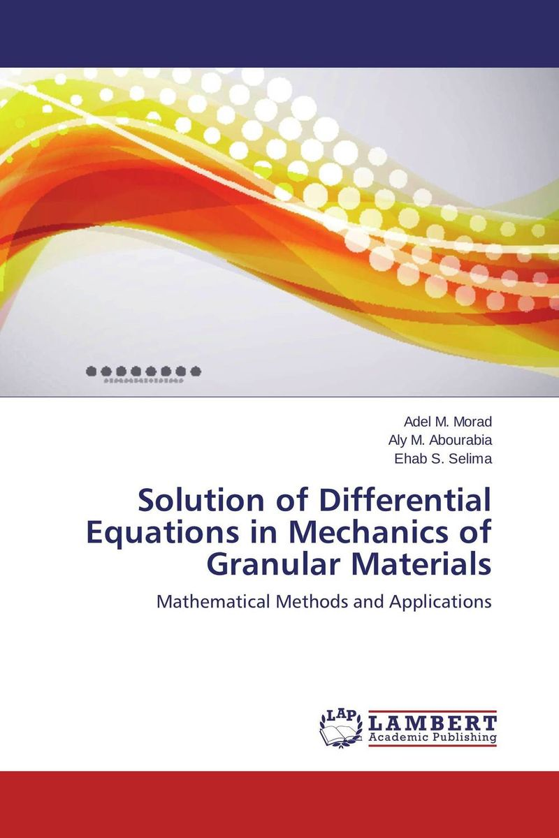 Solution of Differential Equations in Mechanics of Granular Materials collocation methods for volterra integral and related functional differential equations