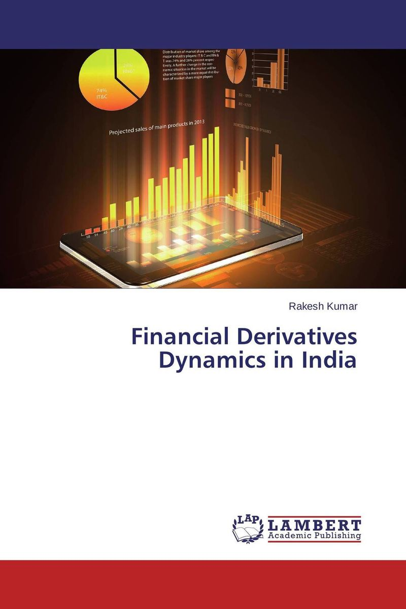 Financial Derivatives Dynamics in India daniel rosch credit securitisations and derivatives challenges for the global markets
