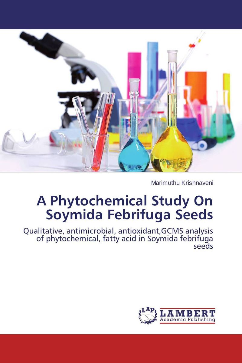 A Phytochemical Study On Soymida Febrifuga Seeds a study on vcr diesel engine with preheated cottonseed methyl ester