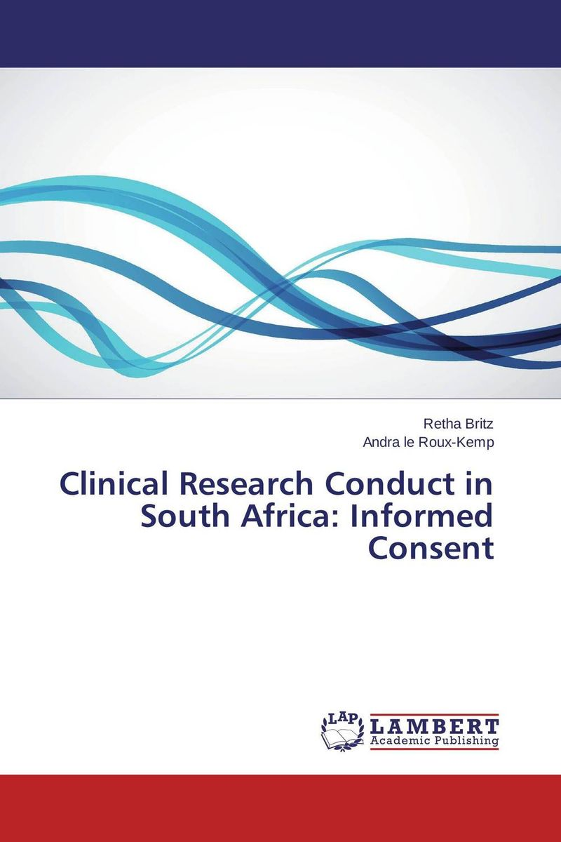 Clinical Research Conduct in South Africa: Informed Consent south african mnes in africa