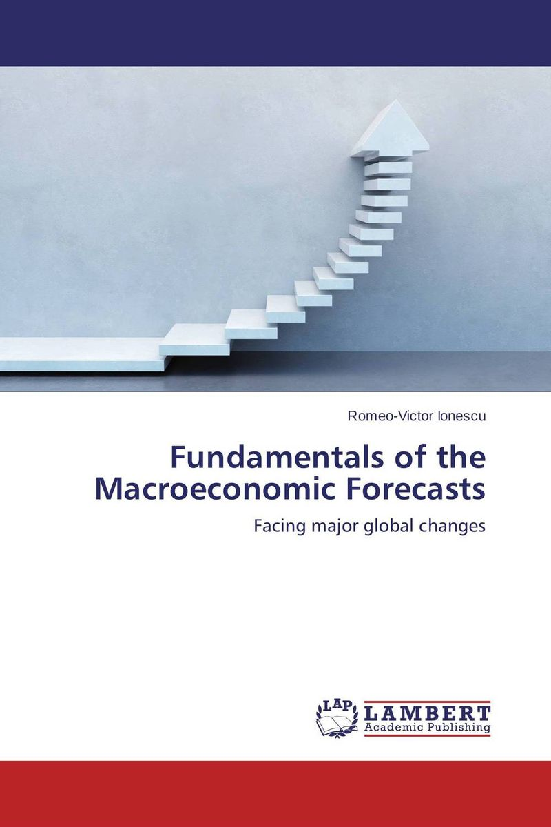 Fundamentals of the Macroeconomic Forecasts