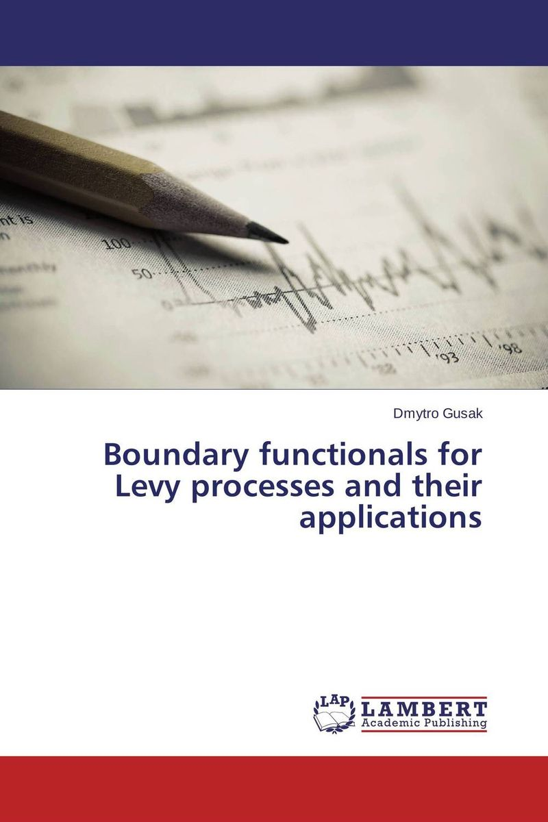 Boundary functionals for Levy processes and their applications stochastic models in queueing theory