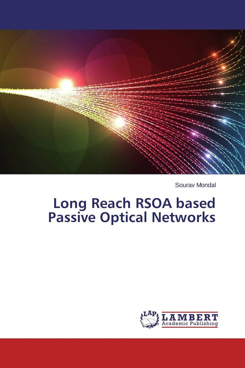 Long Reach RSOA based Passive Optical Networks advanced optical packet switches over wdm networks